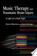 Music Therapy and Traumatic Brain Injury