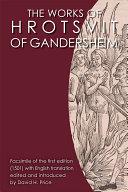 The Works of Hrotsvit of Gandersheim