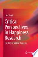 Critical Perspectives In Happiness Research Book PDF