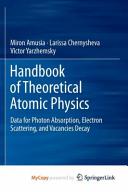 Handbook of Theoretical Atomic Physics Book
