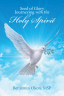 Pdf Seed of Glory Journeying with the Holy Spirit Telecharger