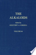 The Alkaloids  Chemistry and Pharmacology