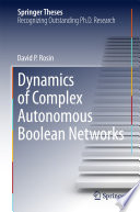 Dynamics Of Complex Autonomous Boolean Networks Book PDF
