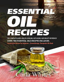 Essential Oil Recipes [Pdf/ePub] eBook