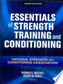 """Essentials of Strength Training and Conditioning"" by Thomas R. Baechle, Roger W. Earle, National Strength & Conditioning Association (U.S.)"