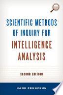 Scientific Methods of Inquiry for Intelligence Analysis