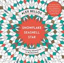 Snowflake, Seashell, Star