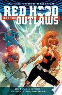 Red Hood and the Outlaws Vol. 2: Who is Artemis