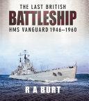 The Last British Battleship