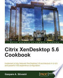Citrix Xendesktop 5 6 Cookbook Book PDF