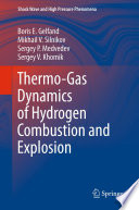 Thermo Gas Dynamics Of Hydrogen Combustion And Explosion