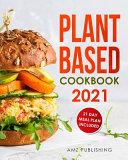 Plant Based Cookbook 2021