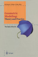 Geometric Modeling: Theory and Practice
