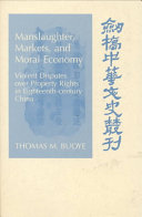 Manslaughter  Markets  and Moral Economy