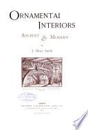 Ornamental Interiors Ancient   Modern Book PDF
