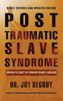 Post Traumatic Slave Syndrome Revised Edition PDF