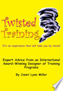 Twisted Training