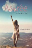 Astrée, la vie devant soi Book