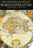 Longman Anthology of World Literature, The, Compact Edition Plus NEW MyLiteratureLab