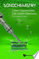 Sonochemistry  New Opportunities For Green Chemistry