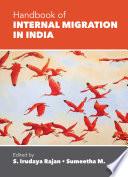 """Handbook of Internal Migration in India"" by S. Irudaya Rajan, Sumeetha M."