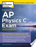 Cracking the AP Physics C Exam  2020 Edition