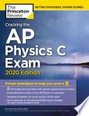 Cracking the AP Physics C Exam  2020 Edition Book