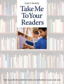 Take Me to Your Readers: How to use the best children's books to ...