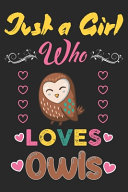 Just a Girl who Loves Owls