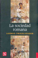 La sociedad romana/ The Roman Society