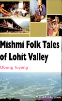 Mishmi Folk Tales of Lohit Valley