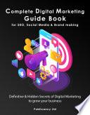 Complete Digital Marketing Guide Book For Seo Social Media Brand Awareness