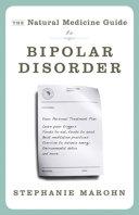 The Natural Medicine Guide to Bipolar Disorder