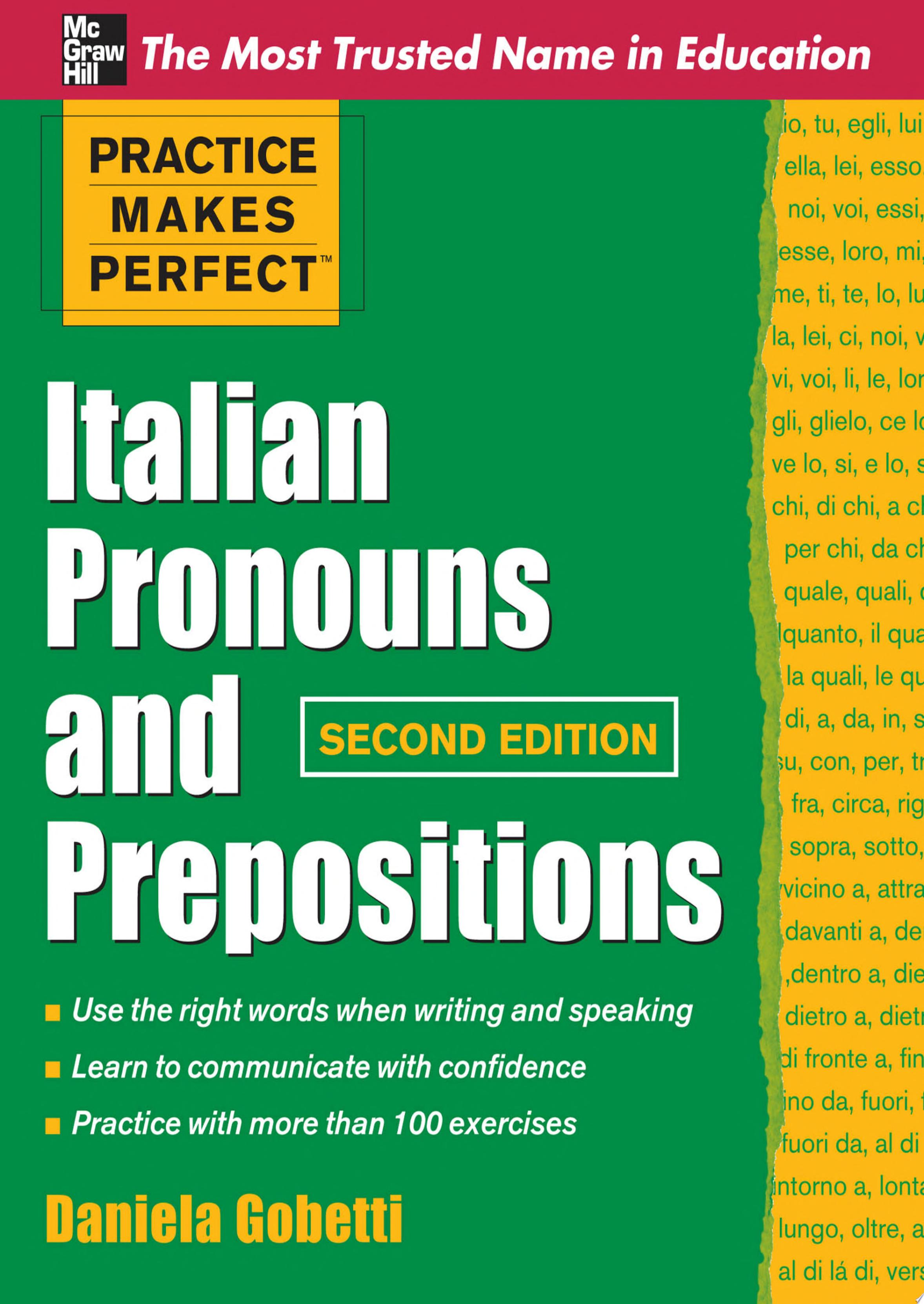 Practice Makes Perfect Italian Pronouns And Prepositions  Second Edition