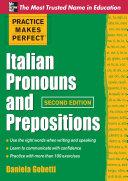 Practice Makes Perfect Italian Pronouns And Prepositions, Second Edition [Pdf/ePub] eBook