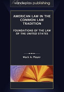 American Law in the Common Law Tradition