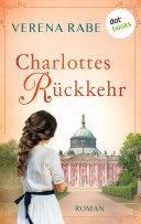 Charlottes Rückkehr