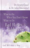 Bad Habits and Addictions