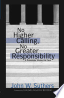 No Higher Calling  No Greater Responsibility