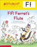 Fifi Ferret s Flute