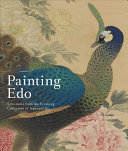 Painting Edo   Selections from the Feinberg Collection of Japanese Art