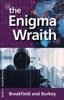 The Enigma Wraith