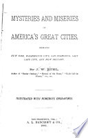 Mysteries and Miseries of America s Great Cities
