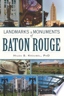Landmarks and Monuments of Baton Rouge