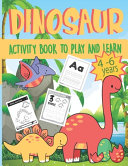 Dinosaur Activity Book to Play and Learn