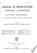 Journal of Horticulture, Cottage Gardener and Country Gentlemen