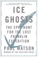 Ice Ghosts: The Epic Hunt for the Lost Franklin Expedition Pdf/ePub eBook
