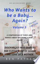 Who Wants To Be A Baby    Again   vol 3
