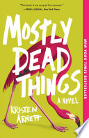 Mostly Dead Things image