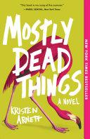 Mostly Dead Things Pdf/ePub eBook